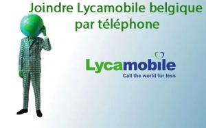 Contact lycamobile Belgique par téléphone